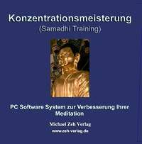 Konzentrationsmeisterung (Samadhi-Training)